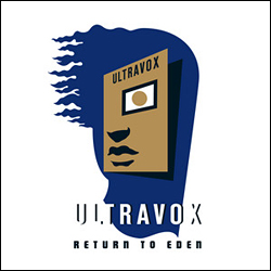 Ultravox Return to Eden Live at The Roundhouse